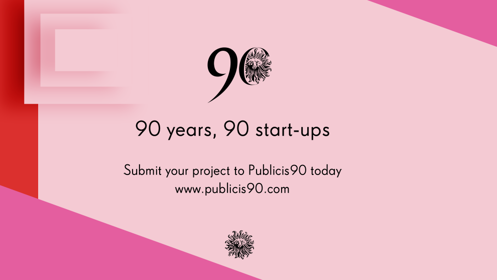 Calling all Publicis Groupe Employees, Entrepreneurs, Start Ups and Dreamers!